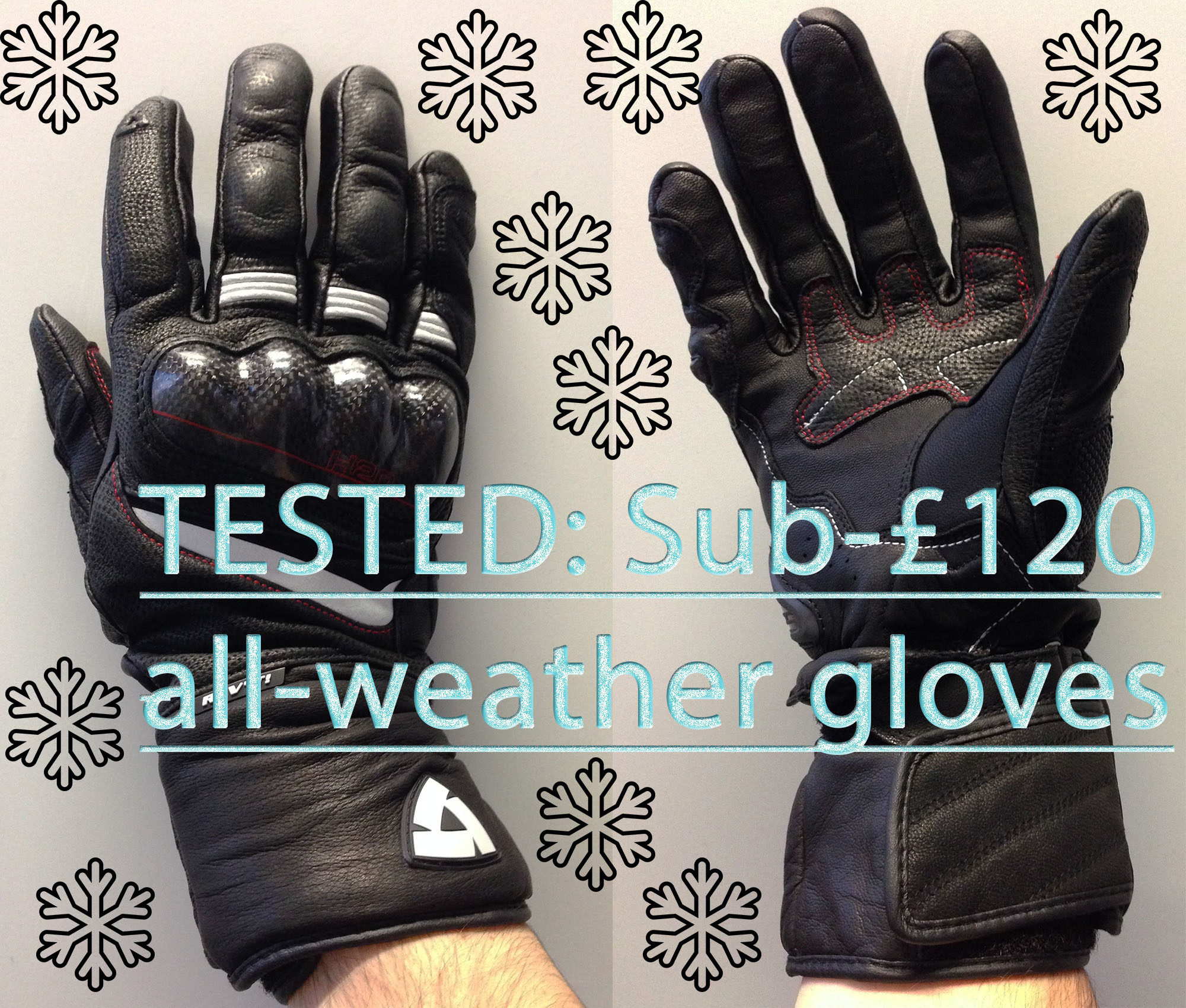 Motorcycle gloves europe - Tested Sub 120 Waterproof Motorcycle Gloves