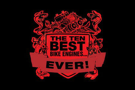 Top 10 best motorcycle engines ever