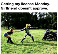 funny motorbike meme The girlfriend does not approve of motorbikes...